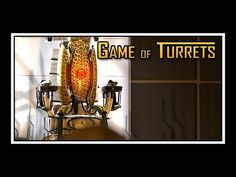Even Portal Turrets Like Game of Thrones