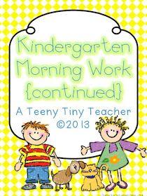 A Teeny Tiny Teacher: Kindergarten Morning Work {Continued}