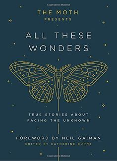 The Moth Presents All These Wonders: True Stories About F... https://www.amazon.com/dp/1101904402/ref=cm_sw_r_pi_dp_x_7M1gzbYEJAK54