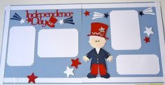 """Keepsakes by Kris: """" 4th of July"""" Scrapbook Pages - Past Class"""