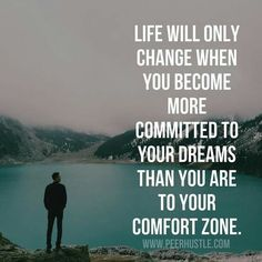 Inspirational Quotes: Life Will Only Change...