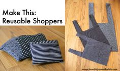 Make This - Reusable Shoppers - Luxe DIY - How Did You Make This?