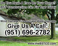 Do You Have A Tree On Your Home? BST Construction Can Fix That Today, Wind Damage, Fire Damage, Water Damage, Give Us A Call: (951) 696-2782 www.thebstco.com #damagerestorationservices #damagerestorationservices #fixittoday #winddamage #firedamage #waterdamage #socal #southerncalifornia #callustoday #callus #visitourwebsite #socalservices #restorationservicessocal