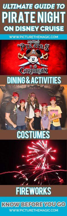 Yo ho, Yo ho...It's Pirate Night at Sea! The ultimate guide to Disney Cruise Pirate Night.