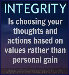 Daveswordsofwisdom.com: Integrity Is...