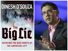 Author and filmmaker Dinesh D'Souza talked about his new book, The Big Lie: Exposing the Nazi Roots of the American Left.