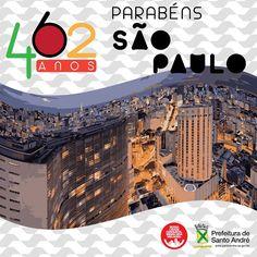 SEU NEGÓCIO AGORA SANTO ANDRÉ: SÃO PAULO 462 ANOS CONDUZINDO O BRASIL
