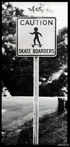 Skateboarding Sign Black and White Photography