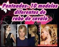 """Dicas da Cema: Penteados- 10 modelos diferentes de """"rabo de caval..."""