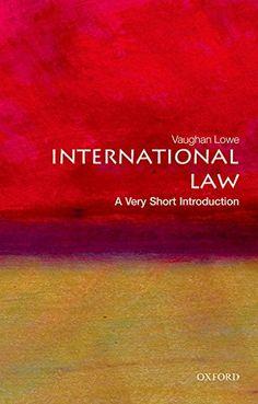 International Law: A Very Short Introduction (Very Short ... https://www.amazon.com/dp/0199239339/ref=cm_sw_r_pi_dp_x_BCX5zbHF3J6T3