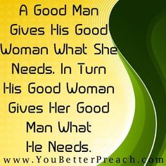 Romance: A good man gives his good woman . Good Man Quotes, Men Quotes, Sagittarius Love, Taurus, Actions Speak Louder Than Words, Laughing Quotes, Learning To Let Go, Everlasting Love, Good Heart