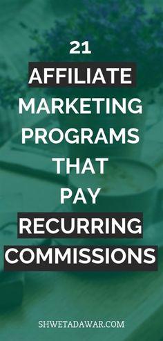 21 Affiliate Programs that offer recurring commissions - Shweta Dawar - Affiliate Marketing Affiliate Marketing, Marketing Program, Online Marketing, Marketing Videos, Marketing Training, Marketing Companies, Marketing Automation, Content Marketing, Media Marketing