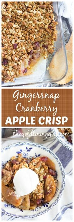 Sweet and gooey apple filling, tart cranberries, topped with a buttery, crunchy, spicy gingersnap cookie crisp!