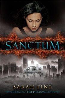 Sanctum by Sarah Fine | Series: Guards of the Shadowlands, BK#1 | Publication Date: October 16, 2012 | http://sarahfinebooks.com | #YA