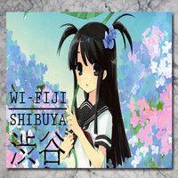 Shibuya 渋谷 by Wi-Fiji on SoundCloud
