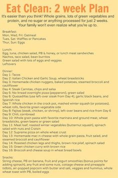 Eating Clean Meal Plan (2 weeks of B,L,and D plus snacks ideas) Very family and budget friendly