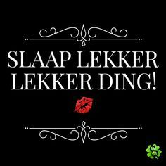 slaap lekker liefje Good Night Greetings, Good Night Wishes, Good Night Quotes, Cute Love Quotes, All Quotes, Dutch Quotes, Good Morning Love, Lost Love, One Liner