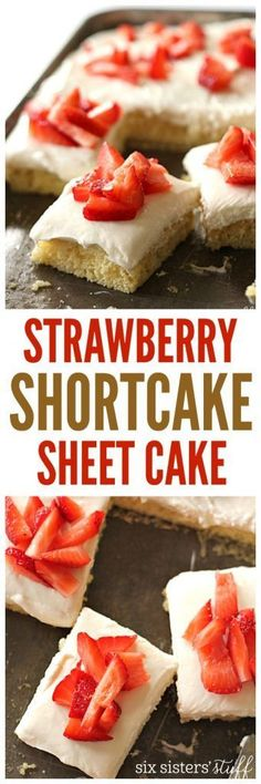 Strawberry Shortcake Sheet Cake from Six Sisters Stuff | Try this out for one of the best, delicious dessert recipes! | Potluck Dessert Ideas | Spring Treats | Party Food