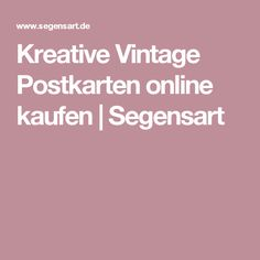 Kreative Vintage Postkarten online kaufen   Segensart