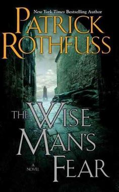 The Wise Man's Fear (The Kingkiller Chronicles)