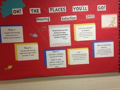 """Oh the places you'll go"" Dr. Seuss themed Residence Life Housing selection bulletin board #reslife #drsuess #housing"