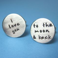 I Love You to the Moon and Back Cuff Links - Wedding Gift Groom Anniversary Christmas Gift Cuff Links Custom Cufflinks. $39.99, via Etsy.