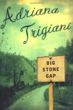 Big Stone Gap by Adriana Trigiani - Interesting characters, but I didn't enjoy it as much as I thought I would.