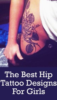 I'll probably never get this , but this is one of the first hip tattoos I actually like