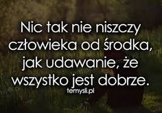 Znalezione obrazy dla zapytania cytaty Sad Quotes, Woman Quotes, Happy Quotes, Life Quotes, Fight For Your Dreams, Pretty Quotes, English Quotes, Good Advice, Motto