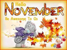 Hello November, Be Awesome To Us