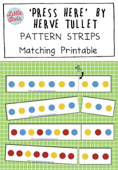 Free Pattern Strips Matching printable based on the book Press Here by Herve Tullet Free Preschool, Preschool Printables, Free Math, Preschool Worksheets, Preschool Ideas, Book Press, Herve, Literacy Activities, Children Activities