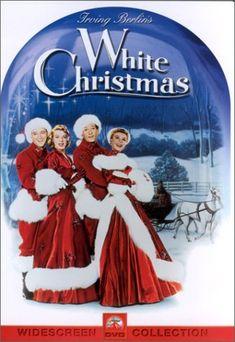 My Favorite Christmas Movie Irving Berlins White Christmas Starring Bing Crosby Danny Kaye Rosemary Clooney And Vera Ellen
