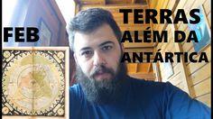 Terra Plana | Terras além da Antártica?