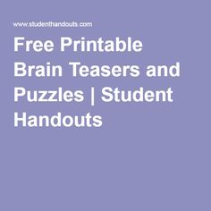 Free Printable Brain Teasers and Puzzles | Student Handouts