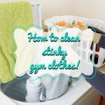 How to clean stinky gym clothes