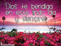 DIOS te bendiga en este lindo día y siempre.. <3 ..GOD bless you in this beautiful day and always!
