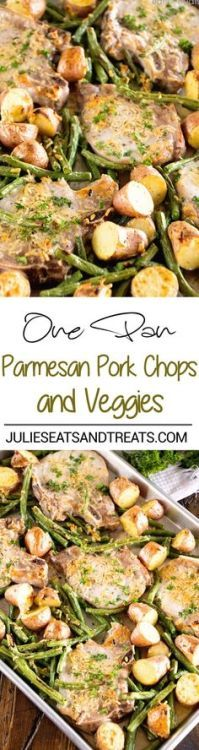 One Pan Parmesan Pork Chops and Veggies Recipe  Juicy Pork Chops Baked in the Oven with Potatoes and Veggies Seasoned with Garlic Thyme and Parmesan! Quick Healthy Light Dinner ready in 30 Minutes!  www.julieseatsand