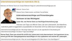 Unternehmensnachfolge bei malerdeck. Interview mit Werner Deck und Silke Busch. Von Ursula Widmann-Rapp