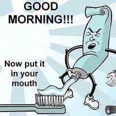 Even The Toothpaste Is In On It!