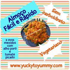 Facil Rapido e Nutritivo!  Yucky to Yummy