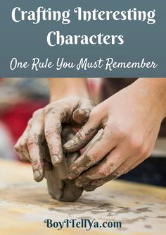 Create Interesting Characters With This One Rule