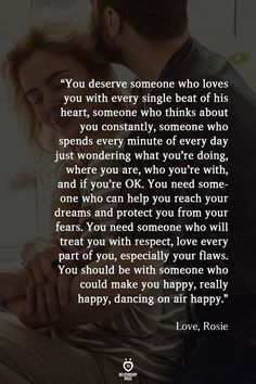 You Deserve Someone Who Loves You With Every Single Beat Of His Heart Hard Relationship Quotes, Career Quotes, Relationships, Success Quotes, Love Quotes For Him, Quotes To Live By, Change Quotes, Happy Sunday Quotes, Respect Quotes