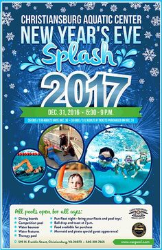 """The Christiansburg Aquatic Center presents the New Year's Eve Splash 2017 on Saturday, December 31, 2016.  Come celebrate 2017 with us! The Christiansburg Aquatic Center is the only family-friendly place to be on New Year's Eve! We will have food (available for purchase), drinks, games, water activities, special guest appearances by a mermaid and pirate, door prizes and raffles, a """"ball drop"""" from our 10 meter tower and much more!"""