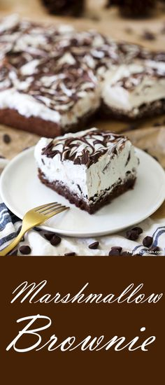 Marshmallow Brownie -- light & fluffy, the perfect holiday dessert. --goes w/o mentioning try using homemade marshmallow, ... after make 1st batch to...