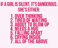 Guys are always trying to get girls to shut up... Why that's a bad idea.