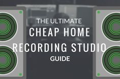 The Ultimate Cheap Home Recording Studio Guide (2017 Version) http://www.infamousmusician.com/cheap-home-recording-studio/