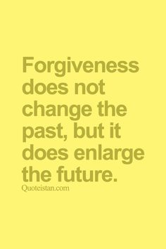 1000+ images about forgiveness quote on Pinterest  Forgiveness, Forgive and ...