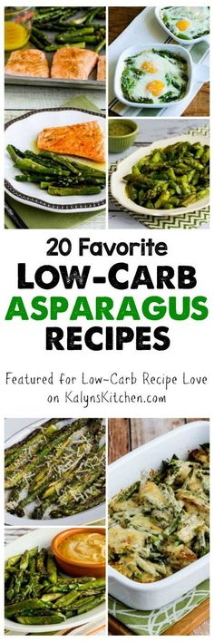 Every spring I get a bit obsessed with asparagus, and I just updated my collection of Twenty Favorite Low-Carb Asparagus Recipes! All these recipes are low-carb and gluten-free, many are Keto, Paleo, Whole 30, or South Beach Diet friendly as well! [found on KalynsKitchen.com]