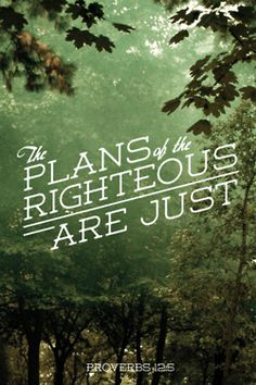Proverbs 12:5 - The plans of the righteous are just. Designed by Dustin Addair (@dustinaddair).