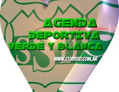 Toda la información del fin de semana deportivo Verde y Blanco en: www.clubssd.com.ar Chart, White People, Green, Sporty, Day Planners, News